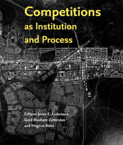 Architectural Competitions – as Institution and Process